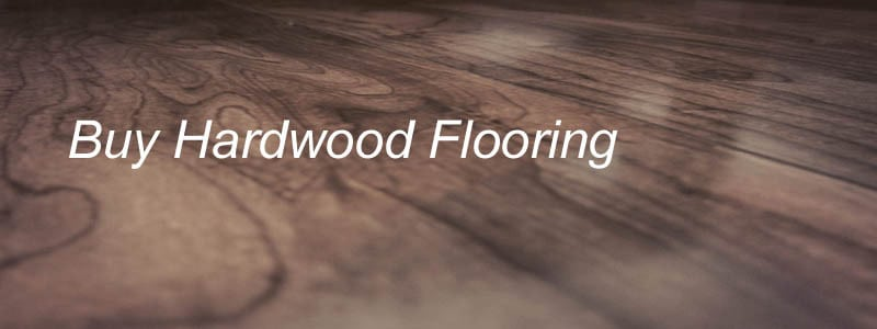 buy hardwood flooring