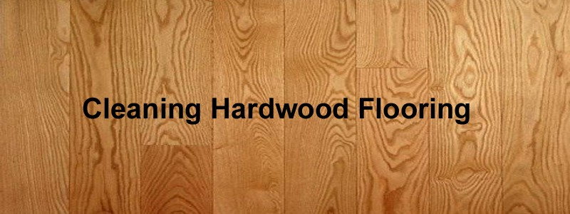cleaning hardwoo flooring