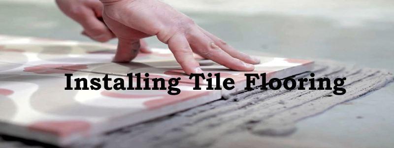 installing tile flooring