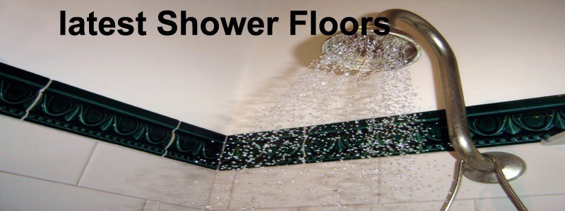 latest shower floors