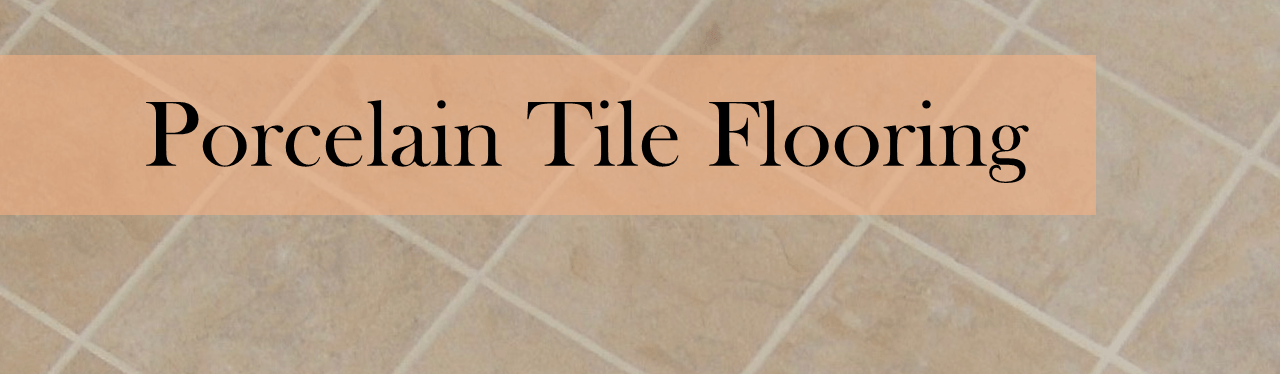 How to Clean Porcelain Tile Flooring - A Full Guide to Procelain ...