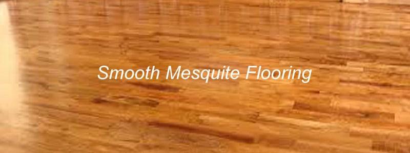 smooth mesquite flooring - Mesquite Flooring - The Flooring Lady