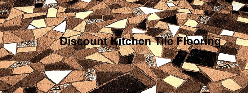 discount kitchen tile flooring