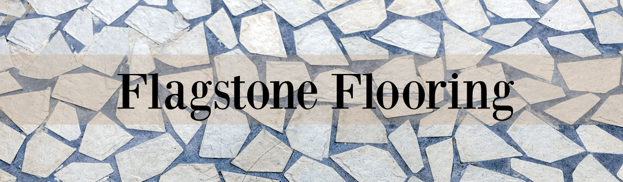 Flagstone Flooring - A Complete Guide to Using Flagstone Tile Flooring