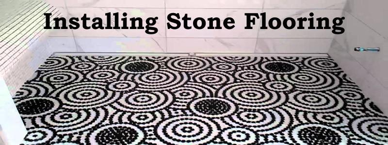 installing stone flooring