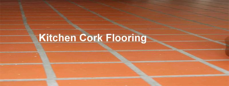 Kitchen Cork Flooring