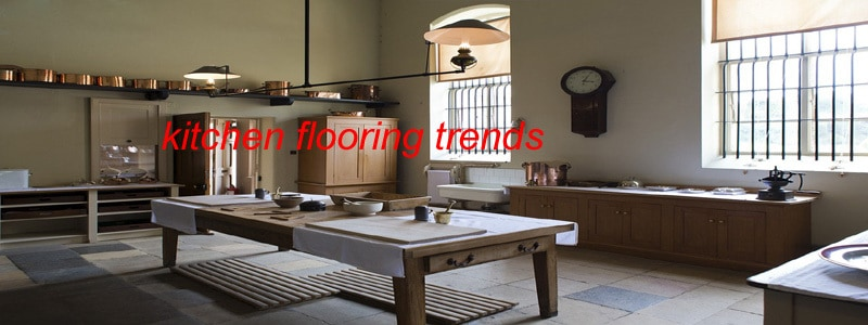 What are the latest kitchen flooring trends the for Latest kitchen flooring trends
