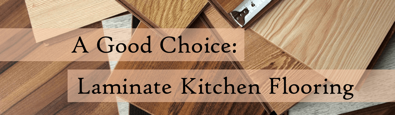 Laminate Wood Floor - A Good Choice For Your Kitchen