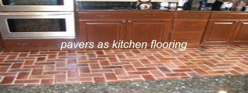 Attractive Pavers Kitchen Flooring Design Ideas