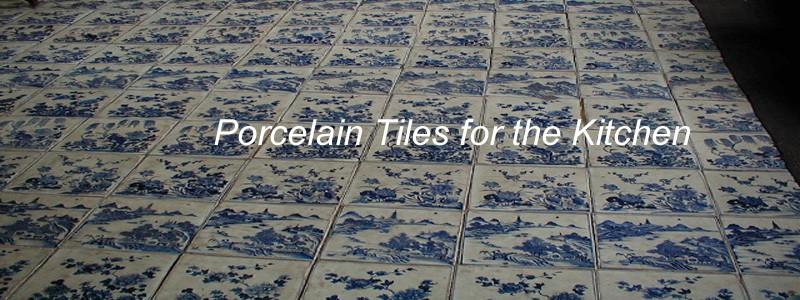 porcelain kitchen tiles