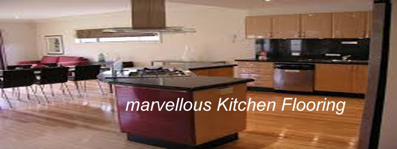 marvellous kitchen flooring
