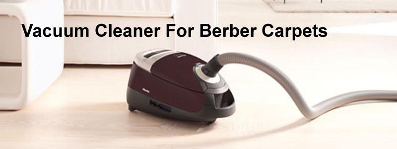 vacuum cleaner for berber carpets