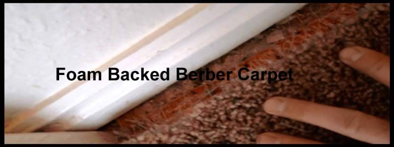 foam backed berber carpet