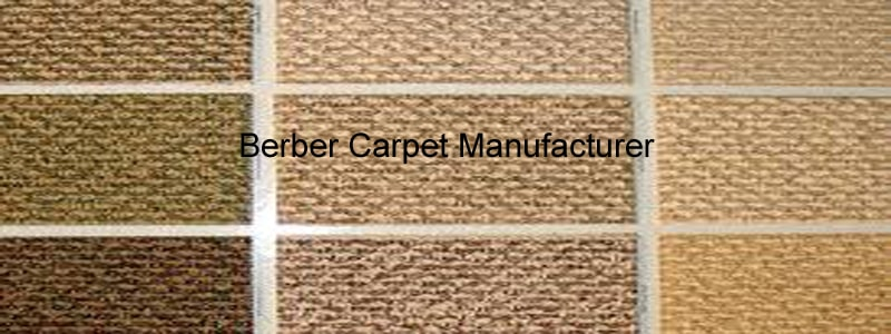 berber carpet manufacturer