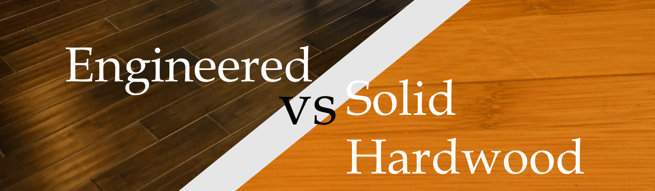 Engineered Vs Solid Hardwood Which Is Best
