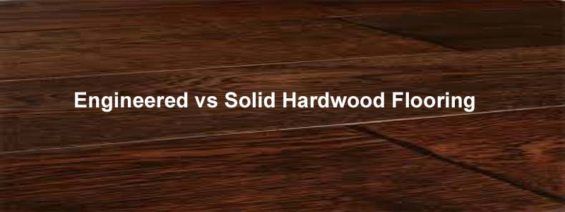 Hardwood Vs Laminate Vs Engineered Best Free Home