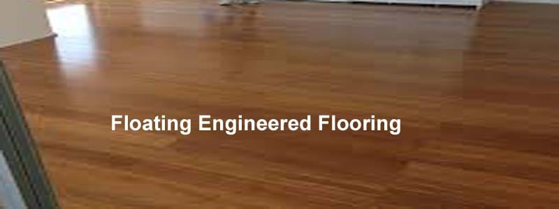 floating engineered flooring - All You Need To Know About Floating Engineered Wood Flooring