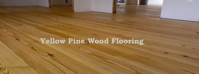 Yellow pine wood flooring the flooring lady for Pine wood flooring