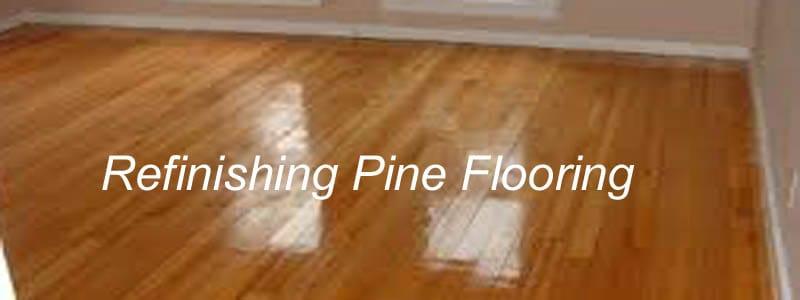refinishing pine flooring