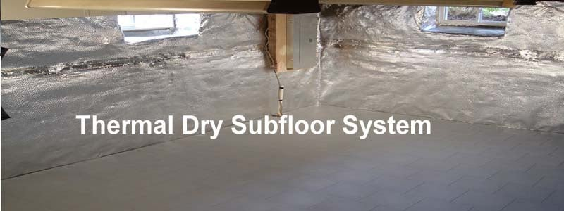 thermal dry subfloor system