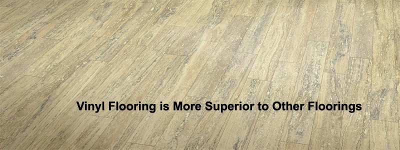 vinyl flooring is more superior to other floorings