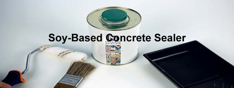soy based concrete sealer