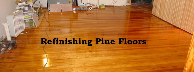 Refinishing Hardwood Pine Flooring A How To Diy Guide