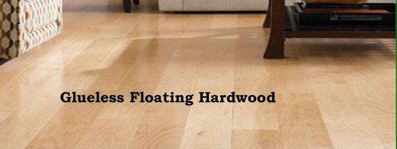 glueless floating hardwood
