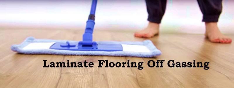 laminate flooring off gassing