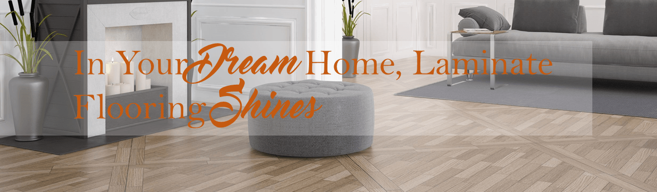 Find The Best Dream Home Laminate Flooring Shines