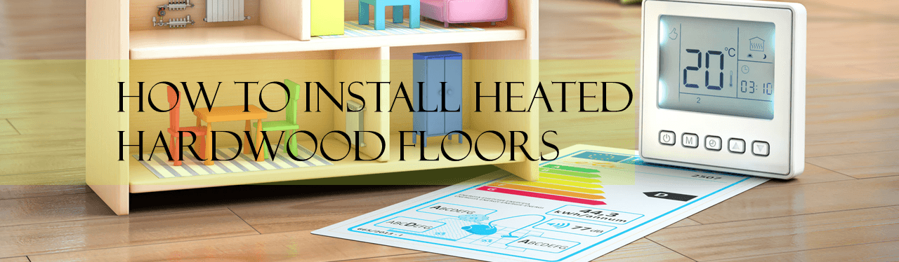 The Idea Of Installing Heated Wood Floors Is An Idea That Is Starting To  Grow In Popularity. A Great Addition To A Room In Your Home, Heated Wood  Floors ...