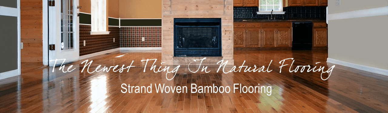 The Newest Thing In Natural Flooring Strand Woven Bamboo