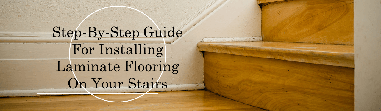 step by step guide for installing laminate flooring on stairs - How To Install Laminate Flooring On Stairs