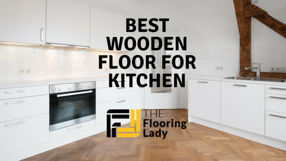 best wooden floor for kitchen
