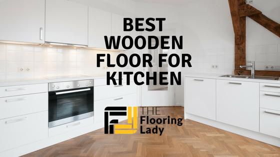 best wooden floor for kitchen