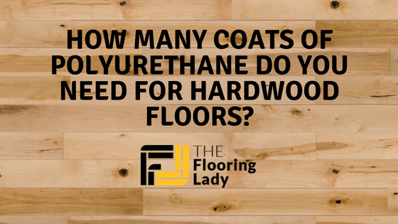 how many coats of polyurethane for hardwood floors